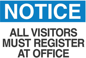 60510 10 w x 14 l notice aluminum osha admittance sign for All visitors must sign in template
